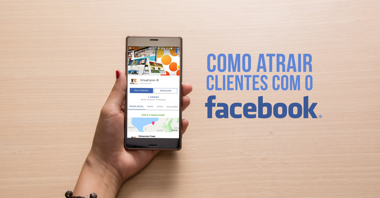 ba7bc49f248 Como atrair clientes com o Facebook - Blog - Virtuacomm